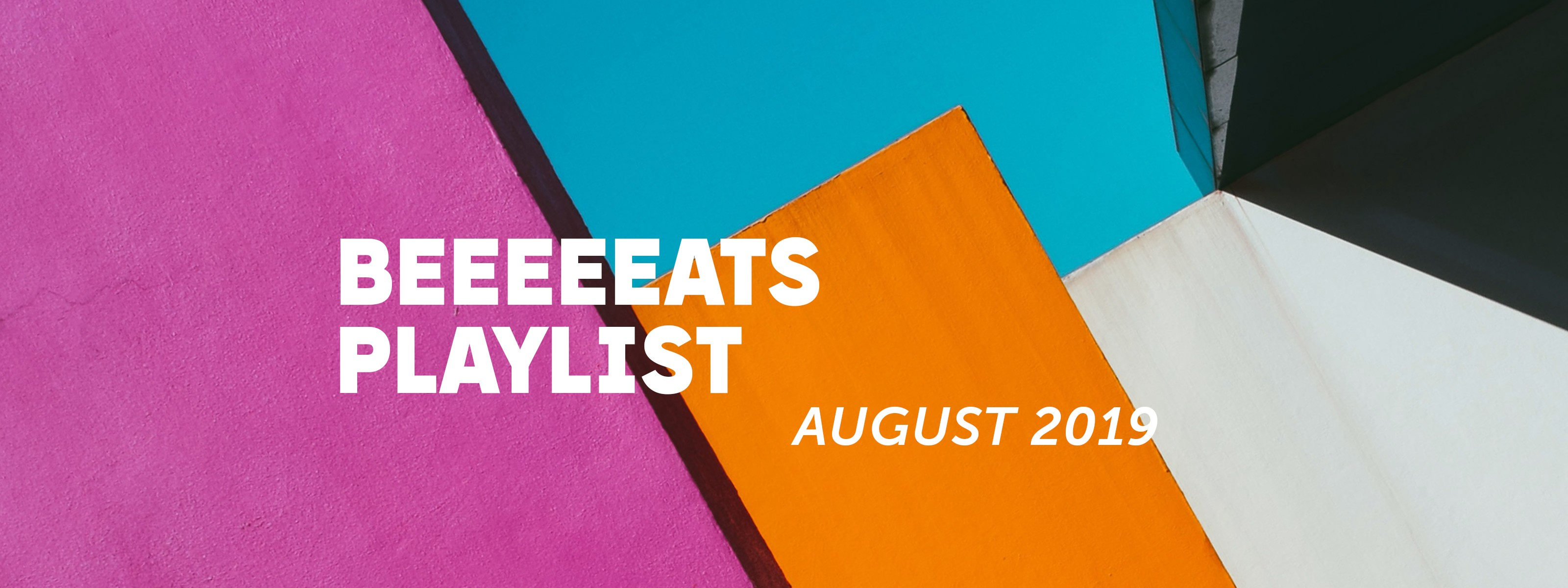August 2019 Spotify Playlist - The Infatuation