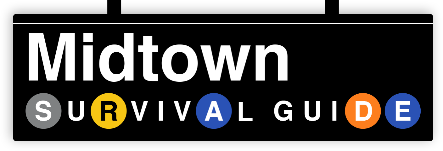 Midtown Survival Guide